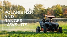 Polaris RZR Lawsuits Being Filed Now
