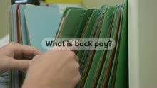 What are Social Security Disability Back Pay Benefits?