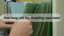 How Long Does it Take to Get Disability Benefits?