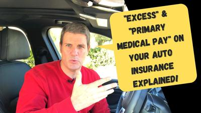 Excess & Primary Med Pay On Your Auto Insurance Explained