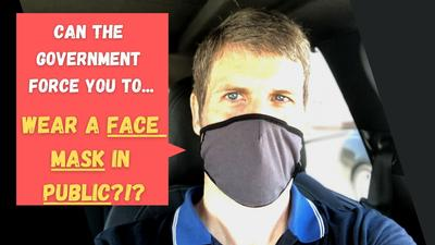 Can The Government Force You To Wear a Face Mask In Public?