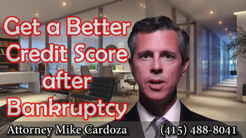 Get a Better Credit Score After Bankruptcy!
