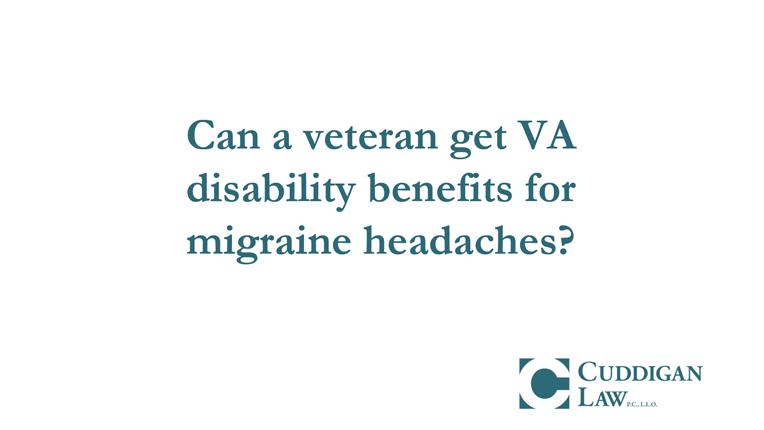 Veterans Learn How the VA Rates Migraine Headaches