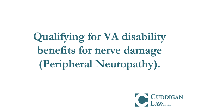 VA Disability Benefits for Nerve Damage | Cuddigan Law