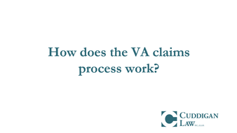 How Does the VA Claims Process Work?
