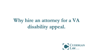 Why and When Should Veterans Hire a VA Disability Lawyer? | Cuddigan Law
