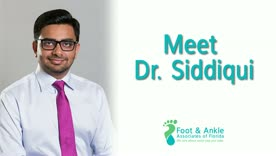 Meet Dr. Siddiqui | Why Podiatry