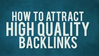 How to Attract Quality Backlinks to Your Website