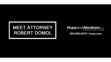 Meet Hupy and Abraham, S.C. Attorney Robert Domol
