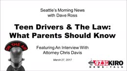 TALK RADIO: Attorney Chris Davis Discusses Teen Drivers And The Law - KIRO Radio