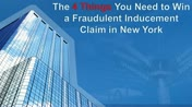 The 4 Things You Need to Win a Fraudulent Inducement Claim