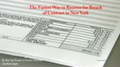 The Fastest Way to Collect on a Breach of Contract in NY