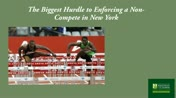 The Biggest Hurdle to Enforcing a Non-Compete in New York