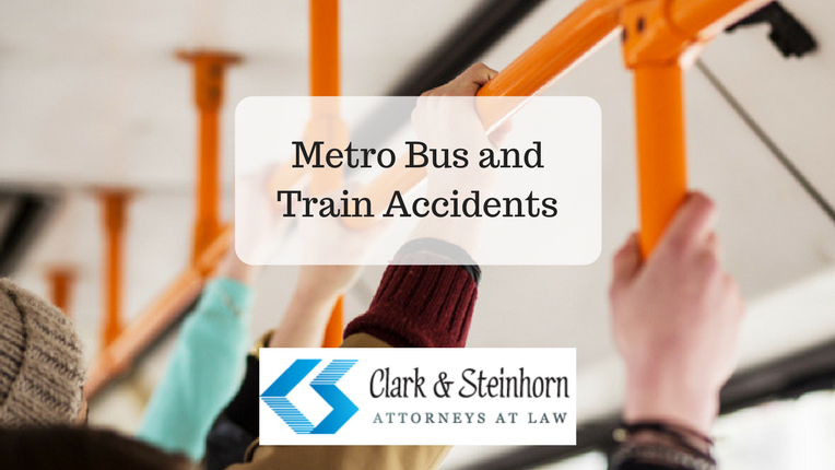 Metro Bus and Train Accident Lawyer | Clark & Steinhorn, LLC