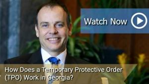 How Does A Temporary Protective Order Tpo Work In Georgia